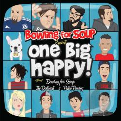 Bowling For Soup / Dollyrots / Patent Pending - Bowling for Soup Presents... One Big Happy CD Cover Art
