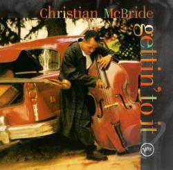 McBride, Christian - Gettin' to It CD Cover Art