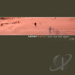 Maria, Rainer - Look Now Look Again CD Cover Art