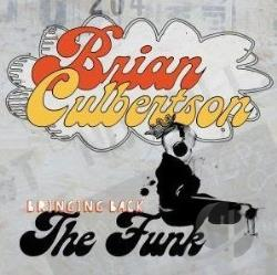 Culbertson, Brian - Bringing Back the Funk CD Cover Art