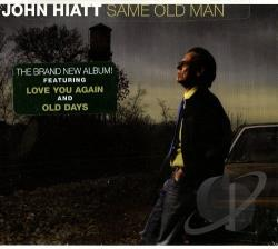 Hiatt, John - Same Old Man CD Cover Art