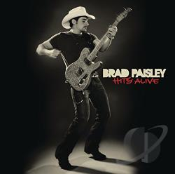 Paisley, Brad - Hits Alive CD Cover Art