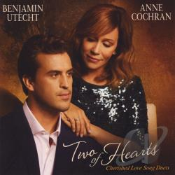 Cochran, Anne / Utecht, Benjamin - Two of Hearts: Cherished Love Song Duets CD Cover Art