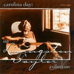 Taylor, Livingston - Carolina Day: The Collection (1970-1980) CD Cover Art