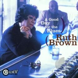 Brown, Ruth - Good Day for the Blues CD Cover Art