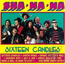 Sha Na Na - Sixteen Candles CD Cover Art