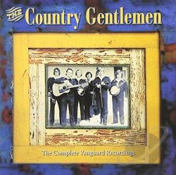Country Gentlemen - Complete Vanguard Recordings CD Cover Art