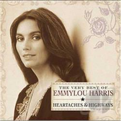 Harris, Emmylou - Very Best of Emmylou Harris: Heartaches & Highways CD Cover Art
