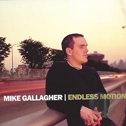 Gallagher, Mike - Endless Motion CD Cover Art