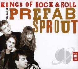 Prefab Sprout - Kings Of Rock & Roll: The Best Of CD Cover Art