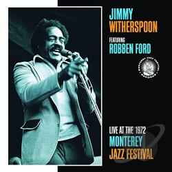 Witherspoon, Jimmy - Live at the 1972 Monterey Jazz Festival CD Cover Art