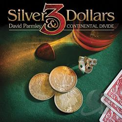 Parmley, David - 3 Silver Dollars CD Cover Art