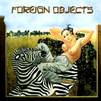 Foreign Objects - Foreign Objects CD Cover Art