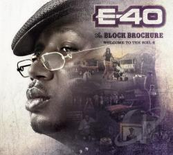 E-40 - Block Brochure: Welcome to the Soil, Pt. 6 CD Cover Art