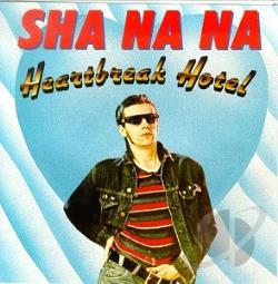 Sha Na Na - Heartbreak Hotel CD Cover Art