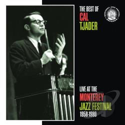 Tjader, Cal - Best of Cal Tjader: Live at the Monterey Jazz Festival 1958-1980 CD Cover Art