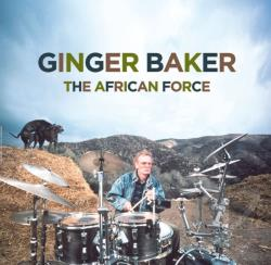 Baker, Ginger - Ginger Baker: The African Force LP Cover Art