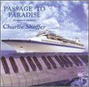 Shaffer, Charlie - Passage to Paradise CD Cover Art