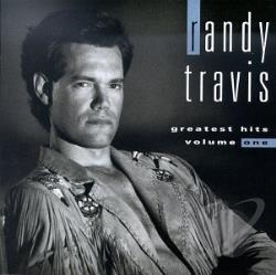 Travis, Randy [Country] - Greatest Hits, Vol. 1 CD Cover Art