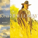 Holloway, Ken - He Who Made The Rain CD Cover Art