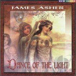 Asher, James - Dance Of The Light CD Cover Art