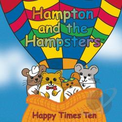 Hampton The Hampster - Happy Times Ten CD Cover Art
