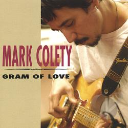 Colety, Mark - Gram of Love CD Cover Art