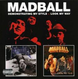 Madball - Demonstrating My Style/Look My Way CD Cover Art