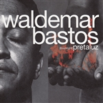 Bastos, Waldemar - Pretaluz CD Cover Art