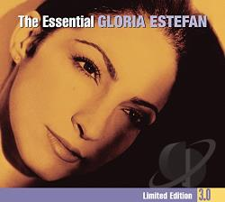 Estefan, Gloria - Essential Gloria Estefan 3.0 CD Cover Art