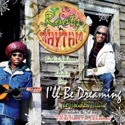 Roots 'N Rhythm - Holiday Album: I'll Be Dreaming CD Cover Art