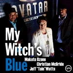 Makoto Ozone Trio / McBride, Christian / Ozone, Makoto / Watts, Jeff Tain - My Witch's Blue CD Cover Art