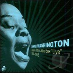 Washington, Dinah - Queen of the Juke Box: Live 1948-1955 CD Cover Art