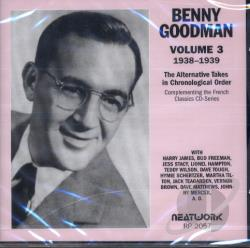 Goodman, Benny - Alternative Takes, Vol. 3: 1938 - 1939 CD Cover Art