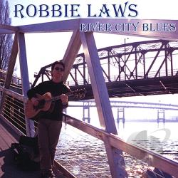 Laws, Robbie - River City Blues CD Cover Art