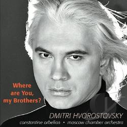Hvorostovsky / Moscow Co / Orbelian - Where Are You, My Brothers? CD Cover Art