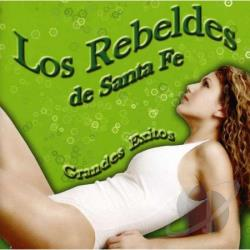 Los Rebeldes De Santa Fe - Grandes Exitos CD Cover Art