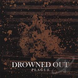 Drowned Out - Plague CD Cover Art