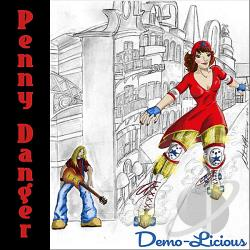 Penny Danger - Demo-Licious CD Cover Art