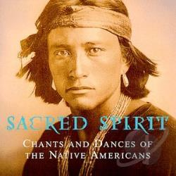 Sacred Spirit - Sacred Spirit: Chants & Dances of Native Americans CD Cover Art