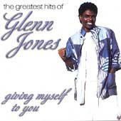 Jones, Glenn - Giving Myself To You: The Greatest Hits Of Glenn Jones CD Cover Art