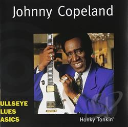 Copeland, Johnny - Honky Tonkin' CD Cover Art