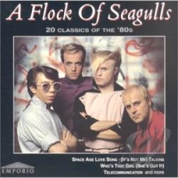 Flock Of Seagulls - 20 Classics Of The 1980s CD Cover Art