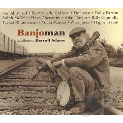 Arlo Guthrie, Hans Theessink, Donovan, Ramblin' Jack Elliott, Do - Banjoman: A Tribute to Derroll Adams CD Cover Art
