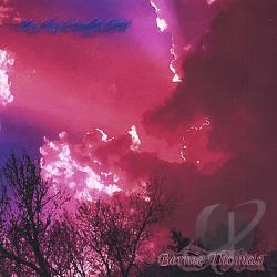 Thomas, Bernie - My Sky Caught Fire CD Cover Art
