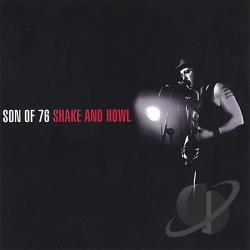 Son Of 76 - Shake & Howl CD Cover Art