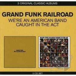 Grand Funk Railroad - Classic Albums CD Cover Art