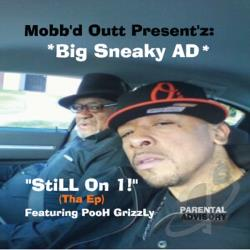Big Sneaky Ad - Still On 1! (Tha EP) CD Cover Art