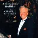 Shaffer, Charlie - Dreamers Holiday CD Cover Art