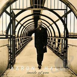 Hall, Aaron - Inside of You CD Cover Art